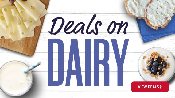 Featured Promotion - Deals on Dairy - View Deals