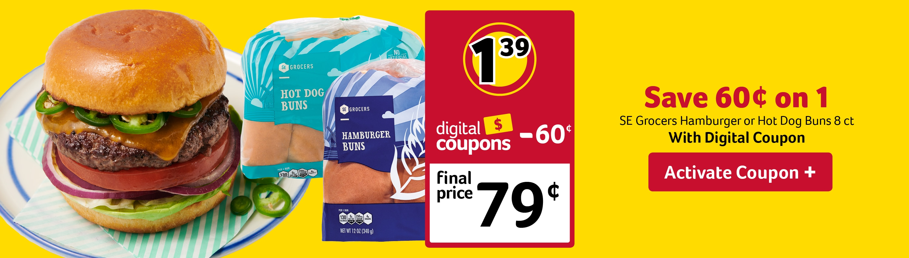 Save 60 cents on 1 pack of S E Grocers hotdog or hamburger buns - Activate Coupon